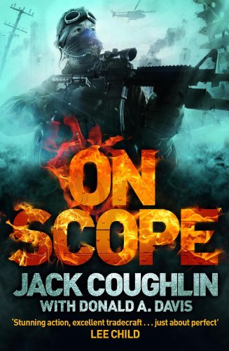 On Scope (Gunnery Sergeant Kyle Swanson series) By Jack Coughlin