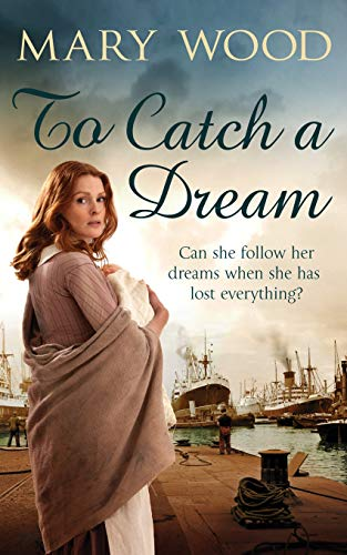 To Catch a Dream by Mary Wood