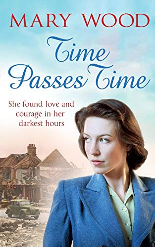 Time Passes Time: Theresa's War by Mary Wood