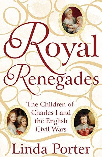 Royal Renegades By Linda Porter