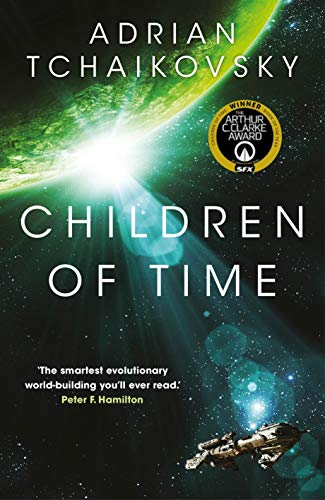 Children of Time (The Children of Time Novels) By Adrian Tchaikovsky