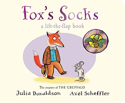 Fox's Socks (Tales From Acorn Wood) By Julia Donaldson