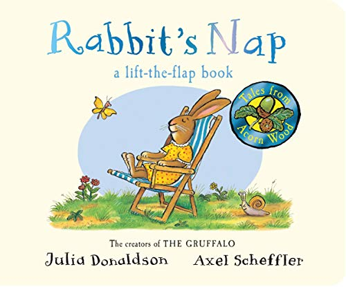 Rabbit's Nap (Tales From Acorn Wood) By Julia Donaldson