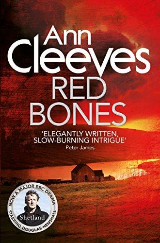 Red Bones (Shetland) By Ann Cleeves