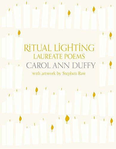 Ritual Lighting By Carol Ann Duffy