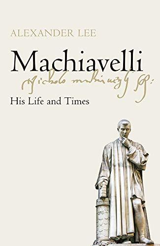 Machiavelli von Alexander Lee