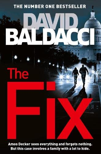 The Fix (Amos Decker series) By David Baldacci