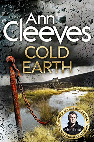 Cold Earth (Shetland) By Ann Cleeves