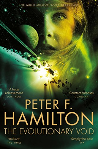 The Evolutionary Void (Void Trilogy) By Peter F. Hamilton