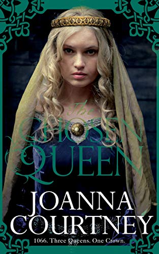 The Chosen Queen (Queens of Conquest) By Joanna Courtney