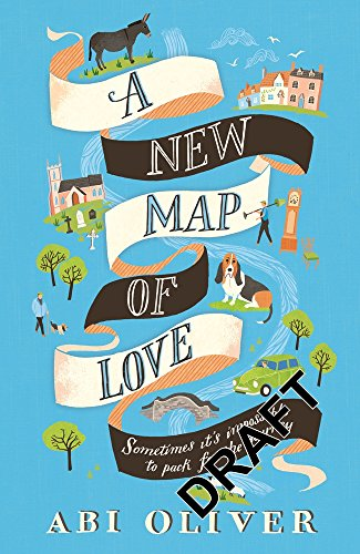 A New Map of Love By Abi Oliver