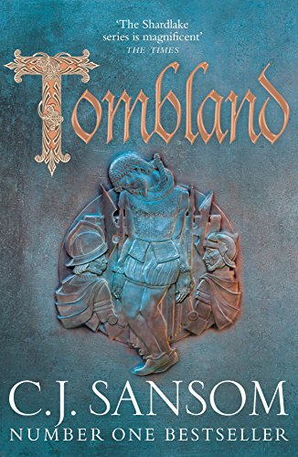 Tombland (The Shardlake series) By C. J. Sansom