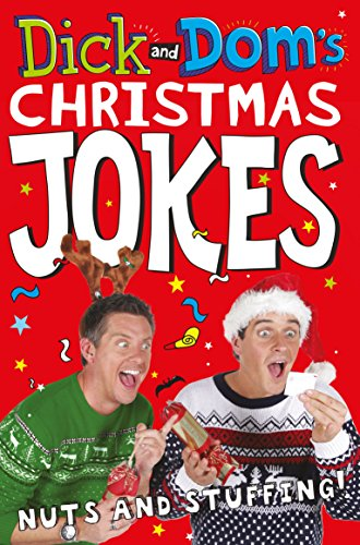 Dick and Dom's Christmas Jokes, Nuts and Stuffing! by Richard McCourt