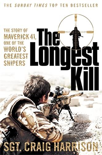The Longest Kill von Craig Harrison