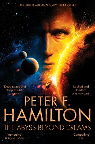 The Abyss Beyond Dreams (Chronicle of the Fallers) By Peter F. Hamilton