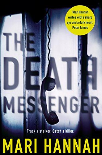 The Death Messenger By Mari Hannah