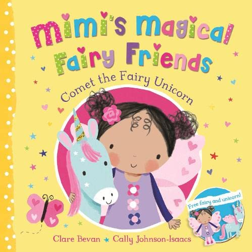 Comet the Fairy Unicorn By Clare Bevan