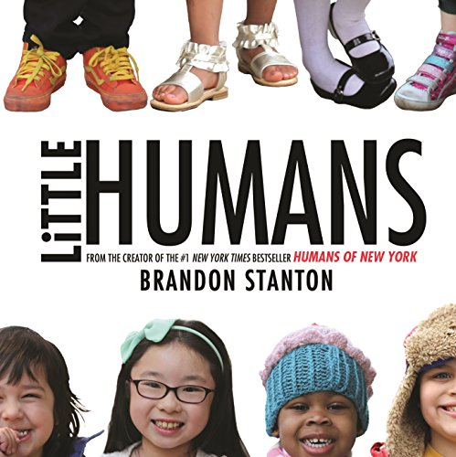 Little Humans By Brandon Stanton