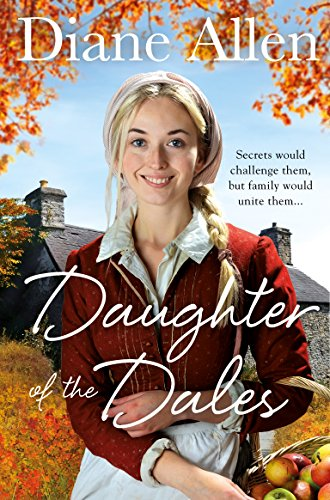 Daughter of the Dales By Diane Allen