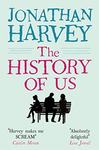 The History of Us by Jonathan Harvey