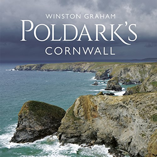 Poldark's Cornwall by Winston Graham