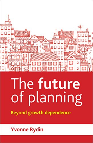 The future of planning By Dr. Yvonne Rydin