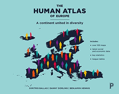 The human atlas of Europe: A continent united in diversity by Dimitris Ballas