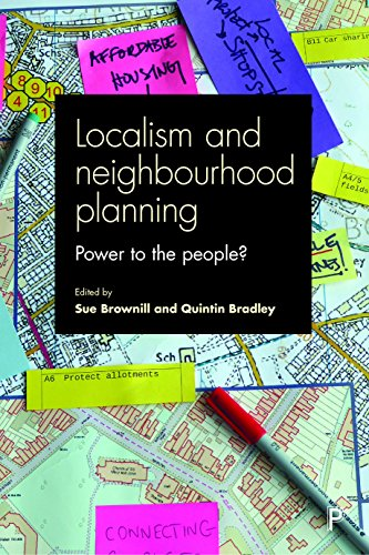 Localism and Neighbourhood Planning By Edited by Sue Brownill