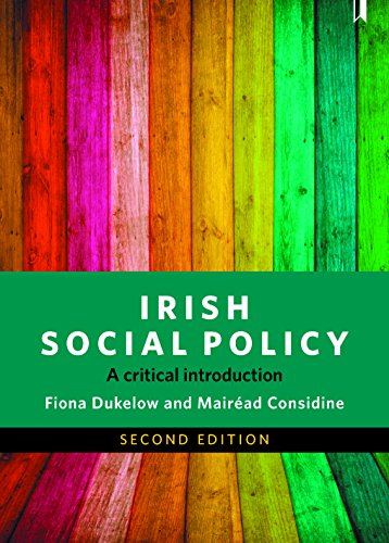 Irish Social Policy By Fiona Dukelow (University College Cork)