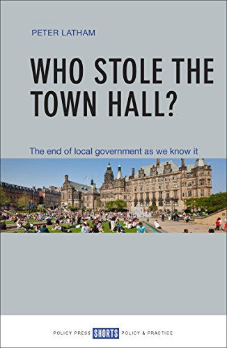 Who stole the town hall? (Short Guides) By Peter Latham