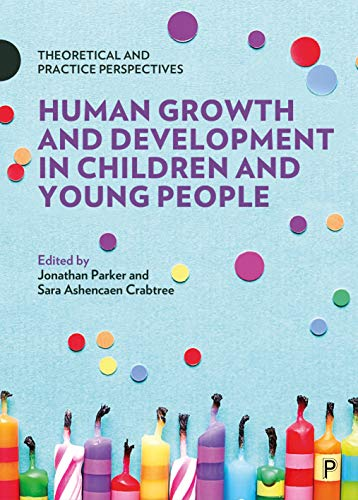 Human Growth and Development in Children and Young People By Stephen Cowden