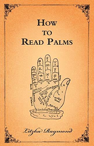 How to Read Palms By Litzka Raymond
