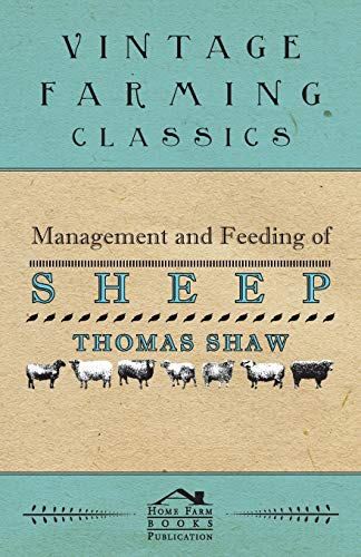 Management and Feeding of Sheep By Thomas Shaw