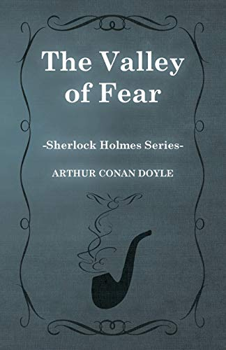 The Valley of Fear (Sherlock Holmes Series) By Sir Arthur Conan Doyle