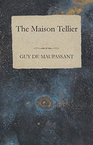 The Maison Tellier By Guy de Maupassant