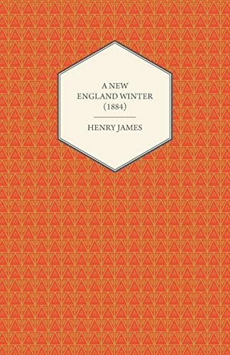 A New England Winter (1884) By Henry James