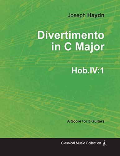 Divertimento in C Major Hob.IV By Joseph Haydn