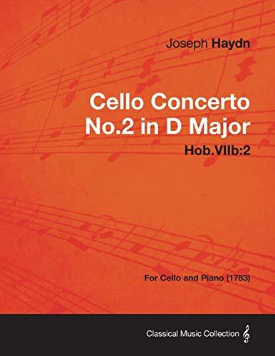 Cello Concerto No.2 in D Major Hob.VIIb By , Joseph Haydn