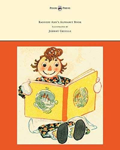 Raggedy Ann's Alphabet Book - Written and Illustrated by Johnny Gruelle By Johnny Gruelle