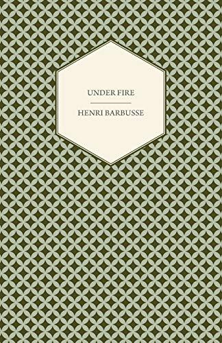 Under Fire By Henri Barbusse