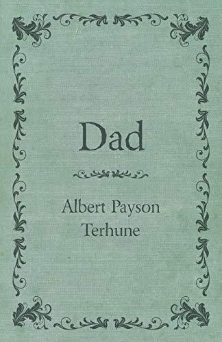 Dad By Albert Payson Terhune