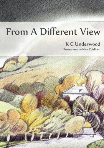 From a Different View By K C Underwood