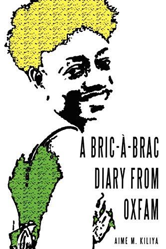 A Bric-A-Brac Diary from Oxfam By Aime M Kiliya