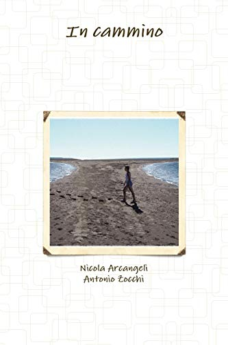 In Cammino By Nicola Arcangeli