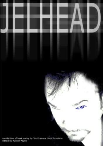 Jelhead By Russell Payne