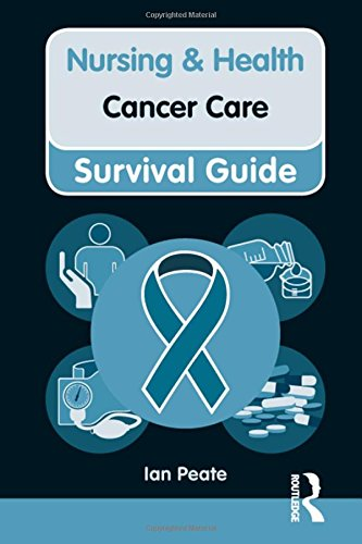 Cancer Care (Nursing and Health Survival Guides) By Ian Peate