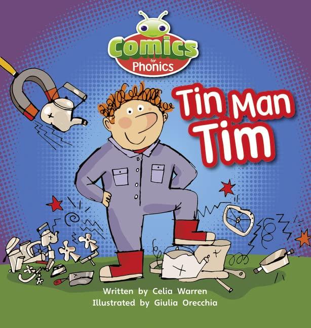 Bug Club Comics for Phonics Reception Phase 2 Set 02-02 A Tin Man Tim By Celia Warren