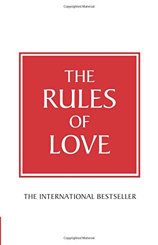The Rules of Love: A Personal Code for Happier, More Fulfilling Relationships by Richard Templar