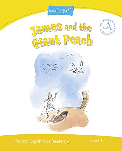 Level 6: James and the Giant Peach (Pearson English Kids Readers) By Jocelyn Potter