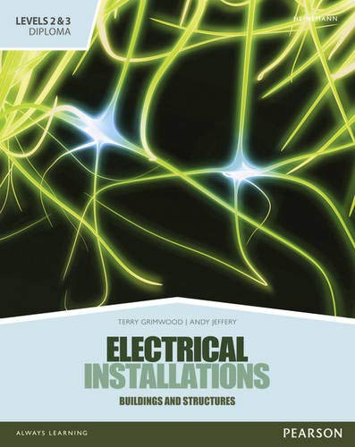 Level 2 and 3 Diploma in Electrical Installations ( Buildings and Structures) Candidate handbook by Terry Grimwood